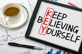 Keepbelieving in you
